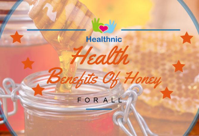 Health Benefits Of Honey